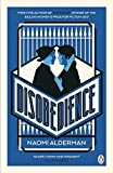 Disobedience: From the author of The Power, winner of the Baileys Women's Prize for Fiction 2017