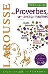Dictionnaire des proverbes, sentences & maximes par Maloux