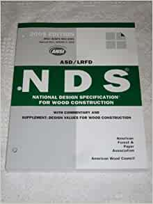 Asd Lrfd Nds National Design Specification For Wood