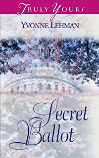 Secret Ballot (Truly Yours Digital Editions Book 402)