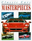 img - for Classic Cars The Masterpieces book / textbook / text book