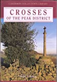 img - for Crosses of the Peak District (Landmark Collector's Library) book / textbook / text book