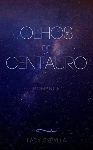 Olhos de Centauro (Portuguese Edition)