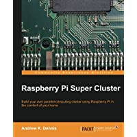 Raspberry Pi Super Cluster
