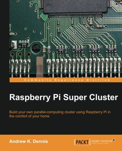 Raspberry Pi Super Cluster by Packt Publishing