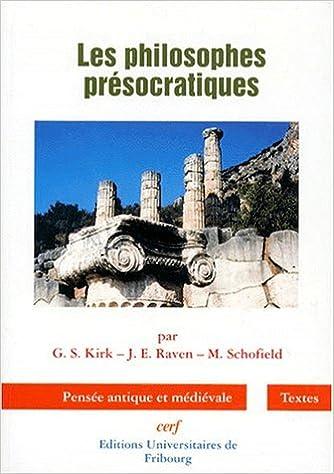 Livres Les philosophes présocratiques : Une histoire critique... pdf ebook