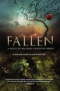 Fallen: A Biblical Story of Good and Evil by [Inman, Melinda Viergever]