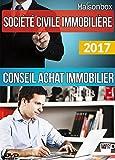 SCI conseil Achat Immobilier LIVRE + 1 DVD de FORMATION Les clés pour s'enrichir sans payer d'impôts.