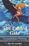 The Fabled Gate, Carl Japikse, 0898040884