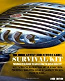 The Indie Artist and Record Label Survival Kit, Quadir Selby, 1434843947