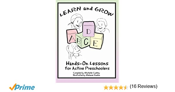 Learn & Grow: Hands-On Lessons for Active Preschoolers: Michelle L ...