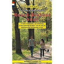 Provinciewandelgids Noord-Brabant oost: 21 leuke wandelroutes - van kort tot lang - in stad, landschap en natuur - voor elk wat wils goed - bereikbaar met openbaar vervoer
