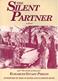 img - for The Silent Partner: Including
