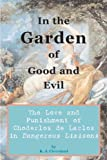 download ebook in the garden of good and evil: the love and punishment of choderlos de laclos in dangerous liaisons pdf epub