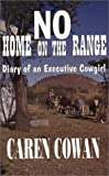 No Home on the Range, Caren Cowan, 0936783362