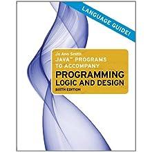 Java Programs to Accompany Programming Logic and Design