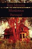 Murderous Portrayal, Kay Moretz, 1462620728