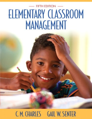 Elementary Classroom Management (5th Edition)