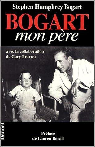 Lire en ligne Bogart, mon père pdf