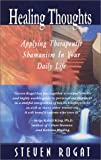 Healing Thoughts, Steven E. Rogat, 0967220610