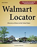 img - for Walmart Locator, Third Edition: Directory of Stores in the United States book / textbook / text book
