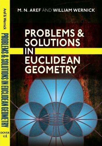 Problems and Solutions in Euclidean Geometry (Dover Books on Mathematics)