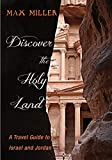 Discover the Holy Land: A Travel Guide to Israel