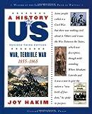 War, Terrible War, 1855-1865, Joy Hakim, 0195188993