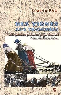 Des vignes aux tranchées par Béatrix Pau