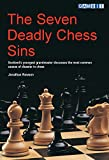 The Seven Deadly Chess Sins (scotland's Youngest Grandmaster Discusses The Most Common Ca)-Jonathan Rowson