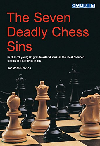 Cover of The Seven Deadly Chess Sins (Scotland's Youngest Grandmaster Discusses the Most Common Ca)