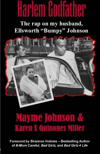 Harlem Godfather: The Rap on my Husband, Ellsworth
