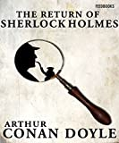 Download The Return of Sherlock Holmes: (illustrated) (sherlock Homes Book 6) in PDF ePUB Free Online