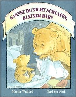 Kleine Bären Wars kannst du nicht schlafen kleiner bär amazon de martin waddell