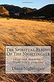The Spiritual Flight of the Nightingale, Diana Nightingale, 1480250732