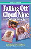 Falling off Cloud Nine and Other High Places, Lorraine Peterson, 0871231670
