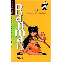 RANMA 1/2 T.08 : ROMÉO ET JULIETTE