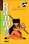 Ranma 1/2, tome 8 : Roméo et Juliette par Takahashi