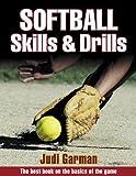 img - for Softball Skills & Drills by Judi Garman (2001-01-19) book / textbook / text book
