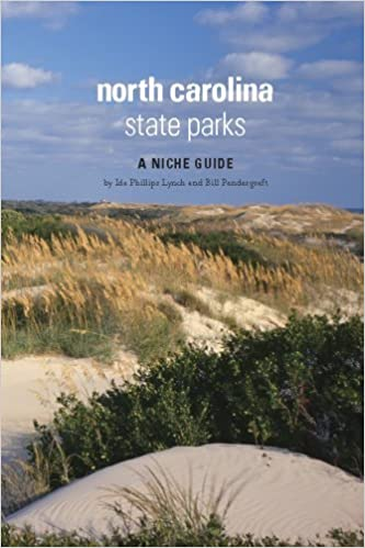 Book North Carolina State Parks: A Niche Guide by Ida Phillips Lynch (2007-10-01)