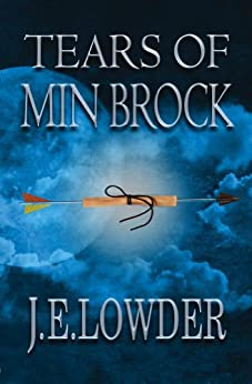 Tears of Min Brock (War of Whispers Book 1) by [Lowder, J.E.]