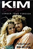 Kim Basinger: Longer Than Forever: The True Story of Our Strange Marriage