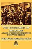The Economics of Inflation - a Study of, Bresciani - Turroni Staff, 1406722413