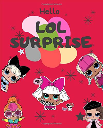 LOL Surprise: Doll: Coloring Book : L.O.L Great Coloring Books For Kids  Boys Girls Of All Ages, Funny Coloring Book: Brad, Jack: 9781713443551:  Amazon.com: Books