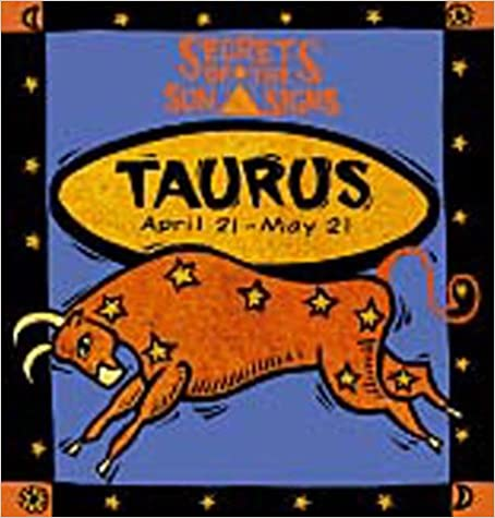 Book Taurus: April 21 - May 21 (Secrets of the sun signs)