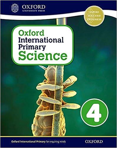 Descargar Epub Gratis Oxford International Primary. Science. Student's Book. Per La Scuola Elementare. Con Espansione Online: 4