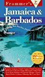 Frommer s Jamaica & Barbados (FROMMER S JAMAICA AND BARBADOS)