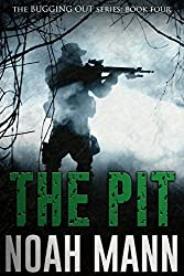 The Pit (The Bugging Out Series, #4) - Noah Mann