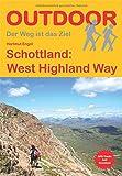 Schottland: West Highland Way (Der Weg ist das Ziel)