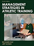 Management Strategies in Athletic Training (Athletic Training Education)